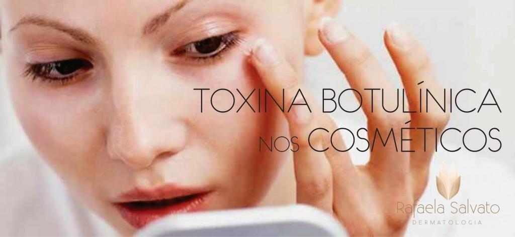 Toxina botulínica nos cosméticos